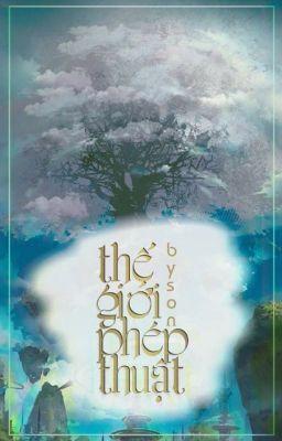 Đọc Truyện Thế giới phép thuật - Truyen4U.Net