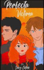 Perfecta Victima by Lu_Herondale1813