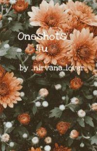 Oneshots 4u [Abgeschlossen + Überarbeitet] cover