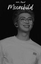 Moonchild | KNJ & Reader by moonkissxd