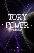TORY POWER - The Beginning of a New Story (BOOK 01 ENGLISH VERSION) by FVSR070