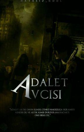 ADALET AVCISI by Hatasiz_cool