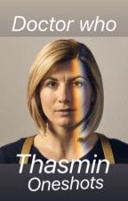 Doctor Who ~ Thasmin oneshots by soul_cab_co