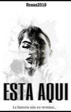 Está aquí - [Obscurial #02] by Rosas2019