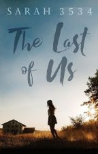 The Last of Us by sarah3534