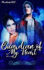 Guardian Of My Heart by Marvelfanfic1864