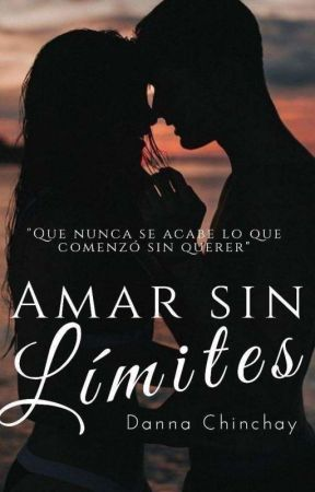 ♡AMAR SIN LÍMITES♡ by Zdanais