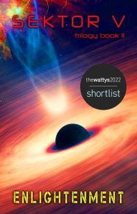 Enlightenment [Book 2: SEKTOR V Trilogy] cover