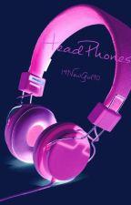 Headphones (COMPLETED) NIALL HORAN by 19NewGirl90
