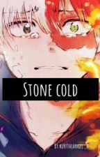Stone Cold  by kurttheangel