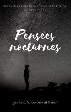 Pensées nocturnes by plumette73