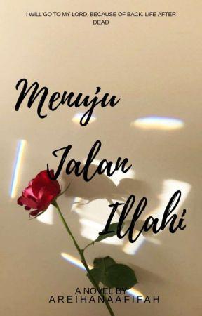 Menuju Jalan ILLahi by Areihanaafifah_