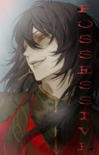Possessive (Yandere! Big Brother X Reader) by HuhuoRose