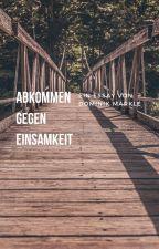 Abkommen gegen Einsamkeit by Dominik_Maerkle