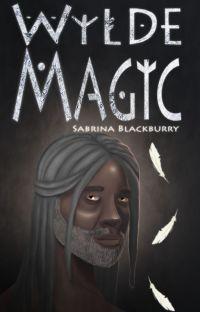 Wylde Magic | Book 3 cover
