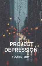 Project Depression: Your Story by projectdepression