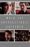 When The Unforgettable Happened cover
