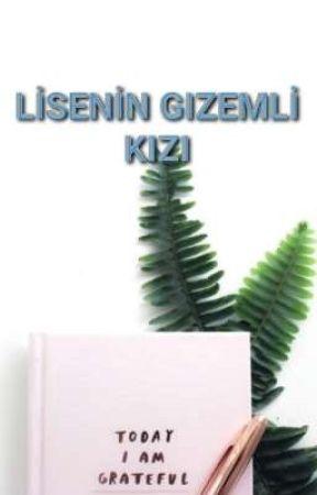 LİSENİN GİZEMLİ KIZI  by stngedik07