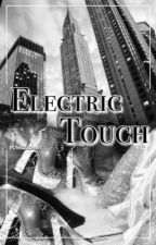Electric Touch || Beck Oliver by funsizedbby