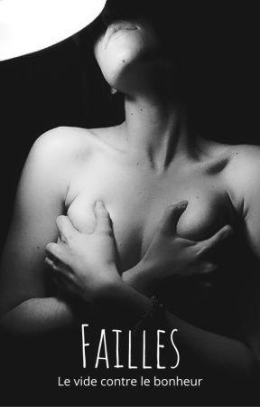 Failles (ou le rantbook d'une ado en noir et blanc) by MelodieTrival