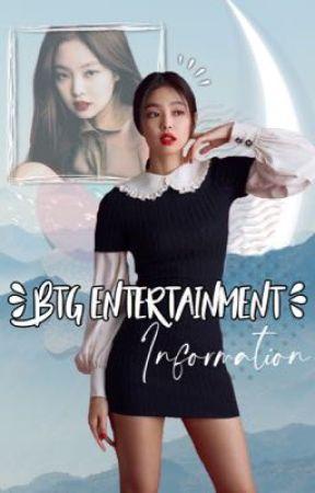 BTG Entertainment ❝Information❞ by BTG_Entertainment