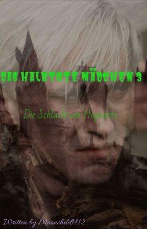 Das halbtote Mädchen 3 Die Schlacht um Hogwarts by Moonchild1412