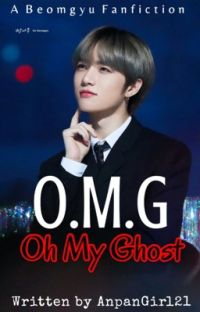 O.M.G (Oh My Ghost)| Choi Beomgyu ✔️ cover