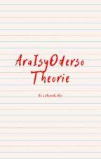 AraIsyOderso Theorie by LollyandLollys