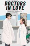 Doctors In Love ✔ cover