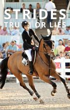 Strides || Truth or Lie by HorseHearted