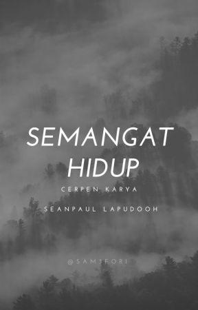 Semangat Hidup by Sam3for1