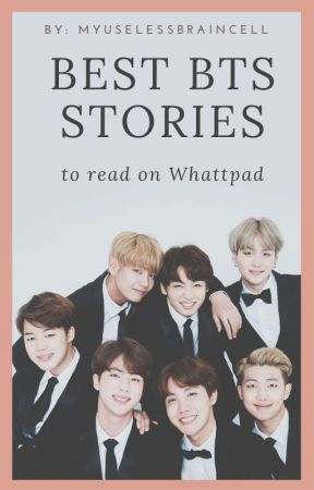 Best BTS Stories to read by MyUselessBraincell