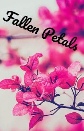 Fallen Petals  by KCTrinity
