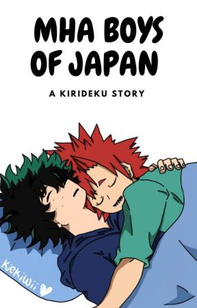 | MHA boys of JAPAN: a kirideku story | by Melengirl12072