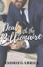 deal with the billionaire (r18) (completed) by andriegabriel