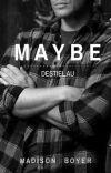 Maybe (Destiel AU) cover