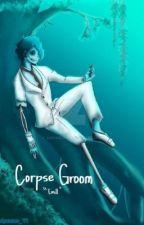 Corpse Groom  by WaterDragon88