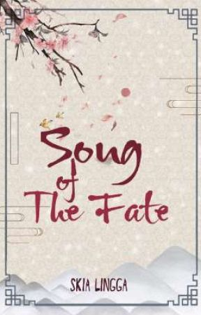 Song of The Fate (Short Story) ✓ by SkiaLingga