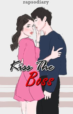 Kiss the Boss [Completed] by rapsodiary