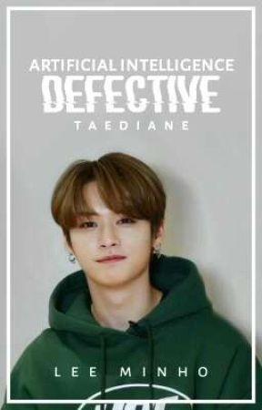 - ̗̀⸙ ᴀɪ. Defective, ❝ʟ.ᴍʜ❞ by TaeDiane