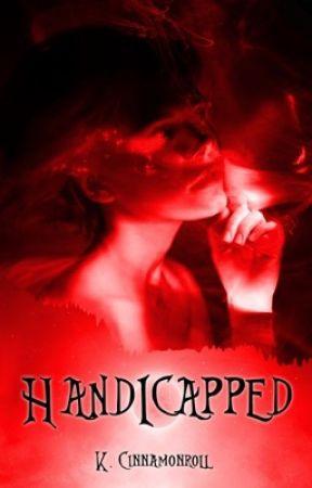 Handicapped by KawaiiCinamonroll