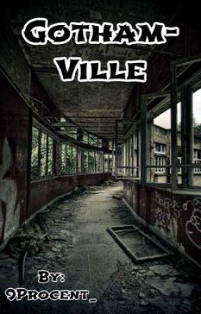 Gotham Ville  by moonlightjoyy