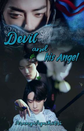 Devil And His Angel [Onhold] by AranyaAgnihotri