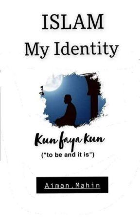 Islam my identity  by Nobelgirl7