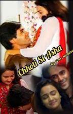 CHHOTI SI ASHA by love_samaina