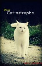 Cat-astrophe by mini_vampire