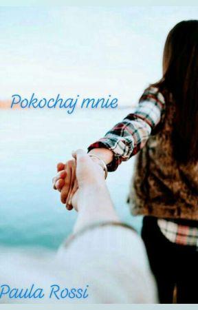 Pokochaj Mnie by paularossi95