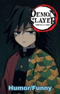 Demon Slayer Humor/Funny PT2 cover