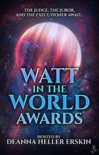 Watt in the World Awards (closed for judging) by impishlyawarlock