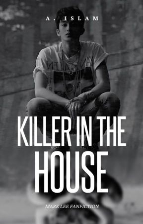 KILLER IN THE HOUSE by excellingfetus